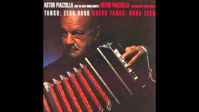 Astor Piazzolla: Tango Zero Hour