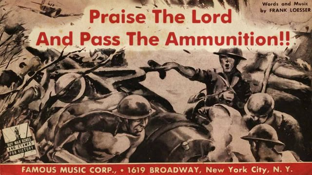 Kay Kyser: Praise The Lord And Pass The Ammunition