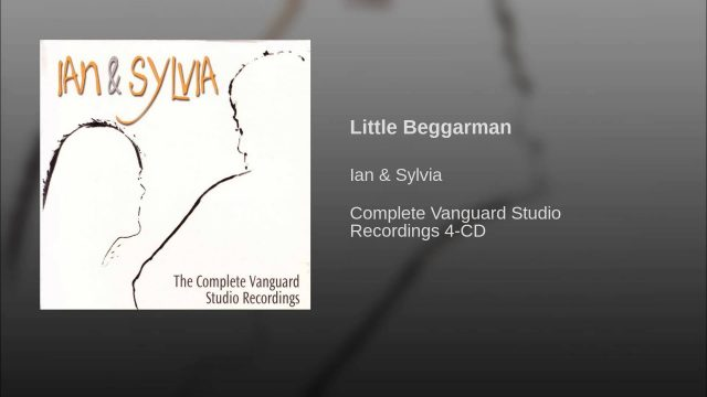 Ian & Sylvia: Little Beggarman