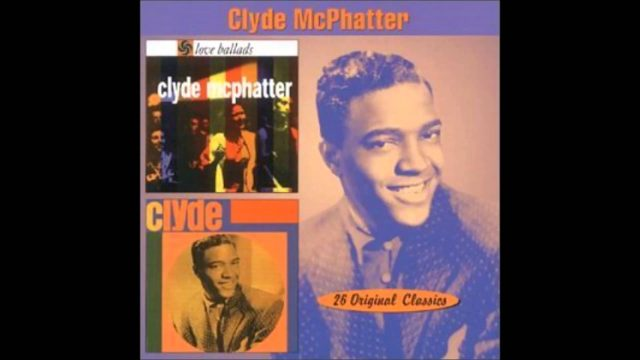 Clyde McPhatter: I Can't Stand Up Alone
