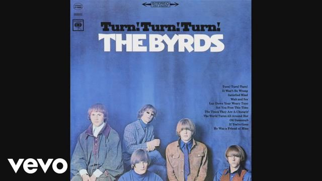 The Byrds: Turn Turn Turn