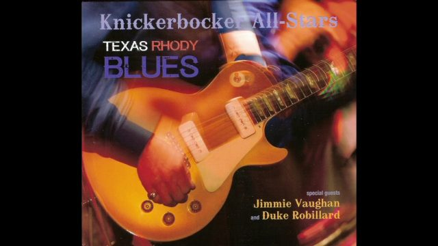 The Knickerbocker All Stars: Texas Rhody Blues