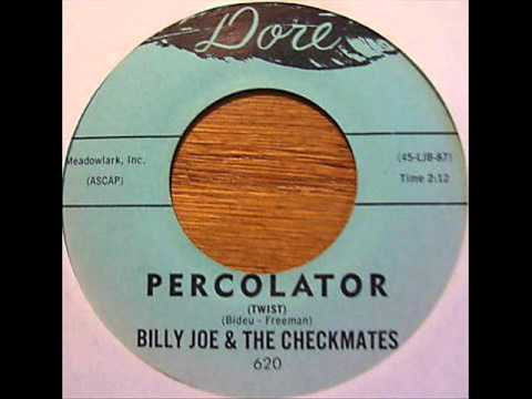 Billy Joe and the Checkmates: Percolator Twist