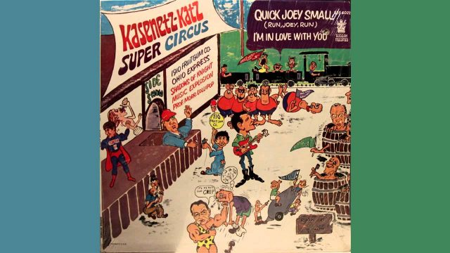 Kasenetz-Katz Super Circus: Quick Joey Small (Run, Joey, Run)