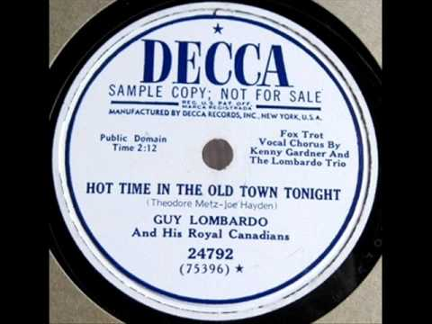 Guy Lombardo: A Hot Time In The Old Town Tonight