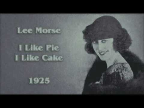 Lee Morse: I Like Pie I Like Cake