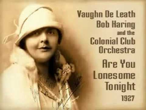 Vaughn De Leath: Are You Lonesome Tonight